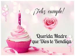 imagenes que digan feliz cumpleaños mami felicitaciones cristianas para el cumpleaños de mamá feliz cumple