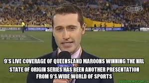 State Of Origin Memes - 9 s live coverage of queensland maroons winning the nrl state of