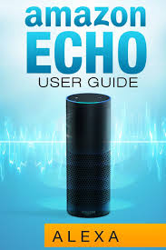 amazon echo amazon echo user guide jack ecko alexa