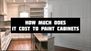 how much does it cost to paint kitchen cabinets professionally how much does it cost to paint cabinets