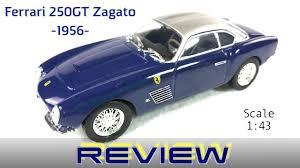 zagato ferrari ferrari 250 gt zagato diecast review ferrari gt collection 1 43