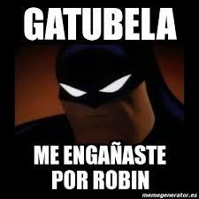 Memes De Batman Y Robin - meme disapproving batman gatubela me enga祓aste por robin 188188