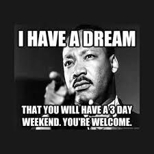 Martin Luther King Day Meme - mlk day mlk meme martin luther king jr mlk meme martin luther king