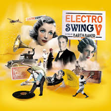 electro swing fever electro swing vol 5 by bart baker par bart baker sur apple