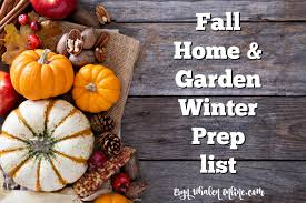 fall home u0026 garden winter prep checklist eryn whalen