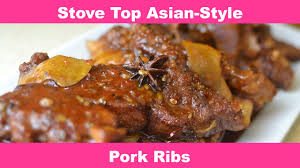 how to make asian style stove top pork ribs my way youtube