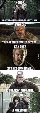 Hodor Meme - hold the door hol door holdor hodor meme by quido101 memedroid