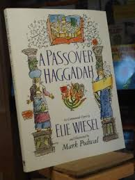 a passover haggadah passover haggadah by elie wiesel abebooks