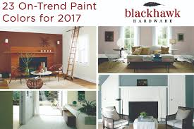 23 swoon worthy paint colors for 2017 u2013 blackhawk hardware