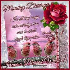 monday blessings a blessed week morning