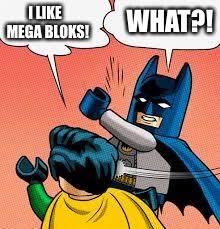 Batman Slapping Robin Meme - lego batman slapping robin imgflip