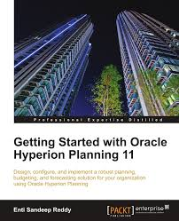 getting started with oracle hyperion planning 11 reddy enti