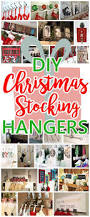 409 best home decor ideas inspiration dreaming in diy images the best diy christmas stocking hangers and display ideas cheap and easy handmade holiday decorations