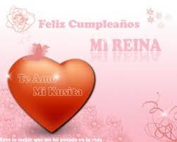 Imagenes Que Digan Feliz Cumpleaños Mi Reina | tє aмø mi rєiηa feliz cumpleaños mi reina