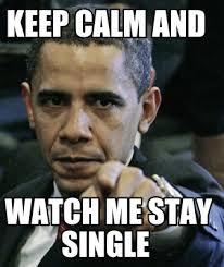 Stay Calm Meme - keep calm and watch me stay single meme image golfian com
