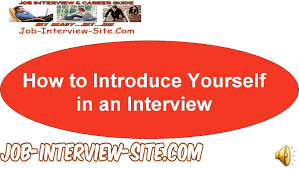 Example Of Introdu How To Introduce Yourself In An Interview Youtube