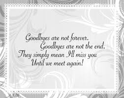 Saying Goodbye To A Loved One Quotes by 30 Touching Farewell Quotes U0026 Sayings