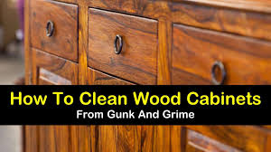best cleaner for wood kitchen cabinets 7 easy effective ways to clean wood cabinets