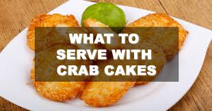 what to serve with crab cakes familynano