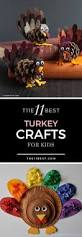 Kids Thanksgiving Crafts Pinterest 25 Best Turkey Craft Ideas On Pinterest Diy Turkey Crafts