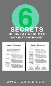 Job Resume Verbs by 6 Secrets Of Great Resumes Backed By Psychology Professional
