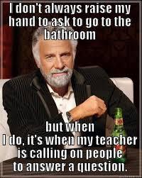 Raising Hand Meme - the same students every day quickmeme