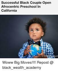 Successful Black Woman Meme - successful black couple open afrocentric preschool in california