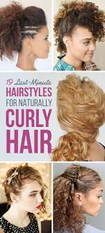 quick and easy hairstyles for running 19 naturally curly hairstyles for when you re already running late