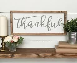 thankful wooden sign farmhouse decor wood sign gray