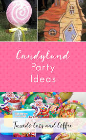 candyland party ideas candyland party ideas tuxedo cats and coffee