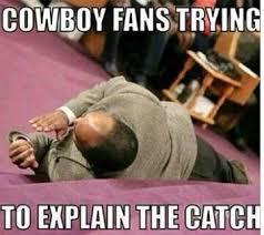 Funny Washington Redskins Memes - cowboys fans and the catch nfl pinterest cowboys nfl memes