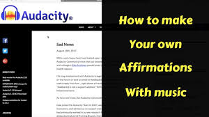 how to create your own affirmations with music tutorial youtube