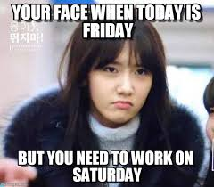 Today Is Friday Meme - your face when today is friday on memegen