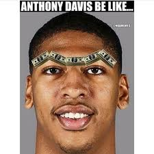 Anthony Davis Memes - samelloian miguelv the video sports page instagram photos