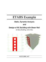 etabs example rc building with shear wall beam structure