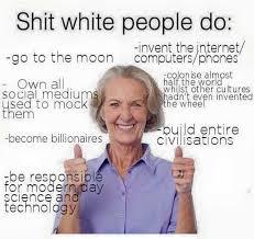 White Memes - dopl3r com memes shit white people do invent the internet go