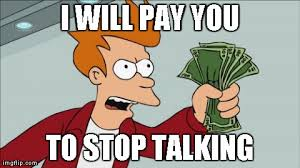 Talking Meme - shut up and take my money fry meme imgflip