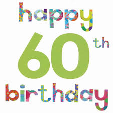 60th birthday sayings happy birthday quotes for 60 years luxury 60th birthday