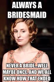 Downton Abbey Meme - downton abbey memes google search rewind pinterest downton abbey