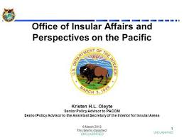 What Does The Interior Department Do Us Department Of The Interior The Office Of Insular Affairs Oia