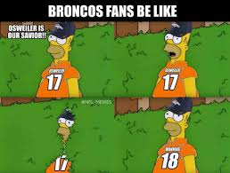 Broncos Fan Meme - 18 best memes of the denver broncos dumping brock osweiler going