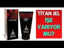 titan jel penis büyütücü titan geli işe yarar mı youtube