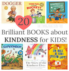 friendship quotes ks1 best books about kindness for kids the imagination tree