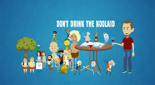 Koolaid Meme - holy koolaid blog and youtube channel don t drink the koolaid