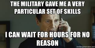 Meme Generator Taken - the military gave me a very particular set of skills i can wait