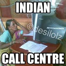 Call Centre Meme - list of synonyms and antonyms of the word indian tech support meme