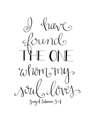 wedding quotes bible wedding quotes and i found the one whom my soul