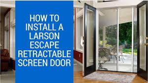 larson storm door replacement glass how to install larson escape retractable screen door youtube