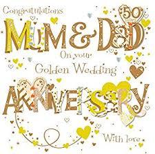 Greetings For 50th Wedding Anniversary Mum U0026 Dad Golden 50th Wedding Anniversary Greeting Card By Talking