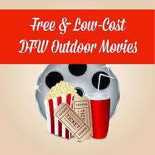 free u0026 low cost summer outdoor movies across dfw mamachallenge